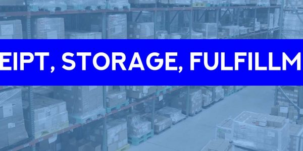 The Fundamental Importance of Product Receipt, Storage and Fulfillment