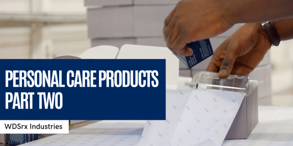 Special Services for Kitting, Packaging and Destruction of Personal Care Products | Part 2 (VIDEO)